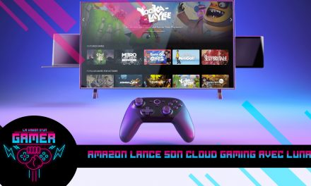 Amazon lance son Cloud Gaming avec LUNA